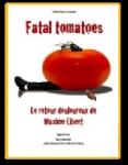 Fatal Tomatoes