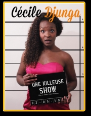 ONE KILLEUSE SHOW