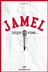JAMEL IMPROVISE