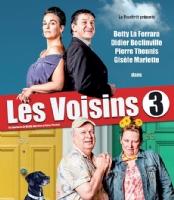 PROLONGATIONS SUITE AU SUCCÈS LES VOISINS 3