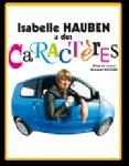 VOO RIRE : Isabelle Hauben a des caractères